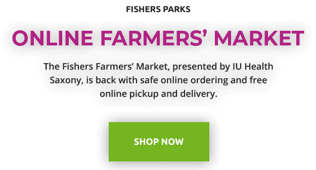 fishers parks | online farmers' market | the fishers farmers' market presented by IU Health Sa