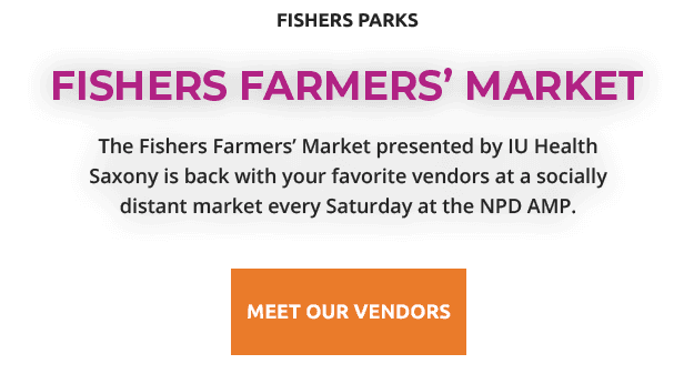 fishers parks | fishers farmers' market | The Fishers Farmers' Market presented by IU Health Saxo