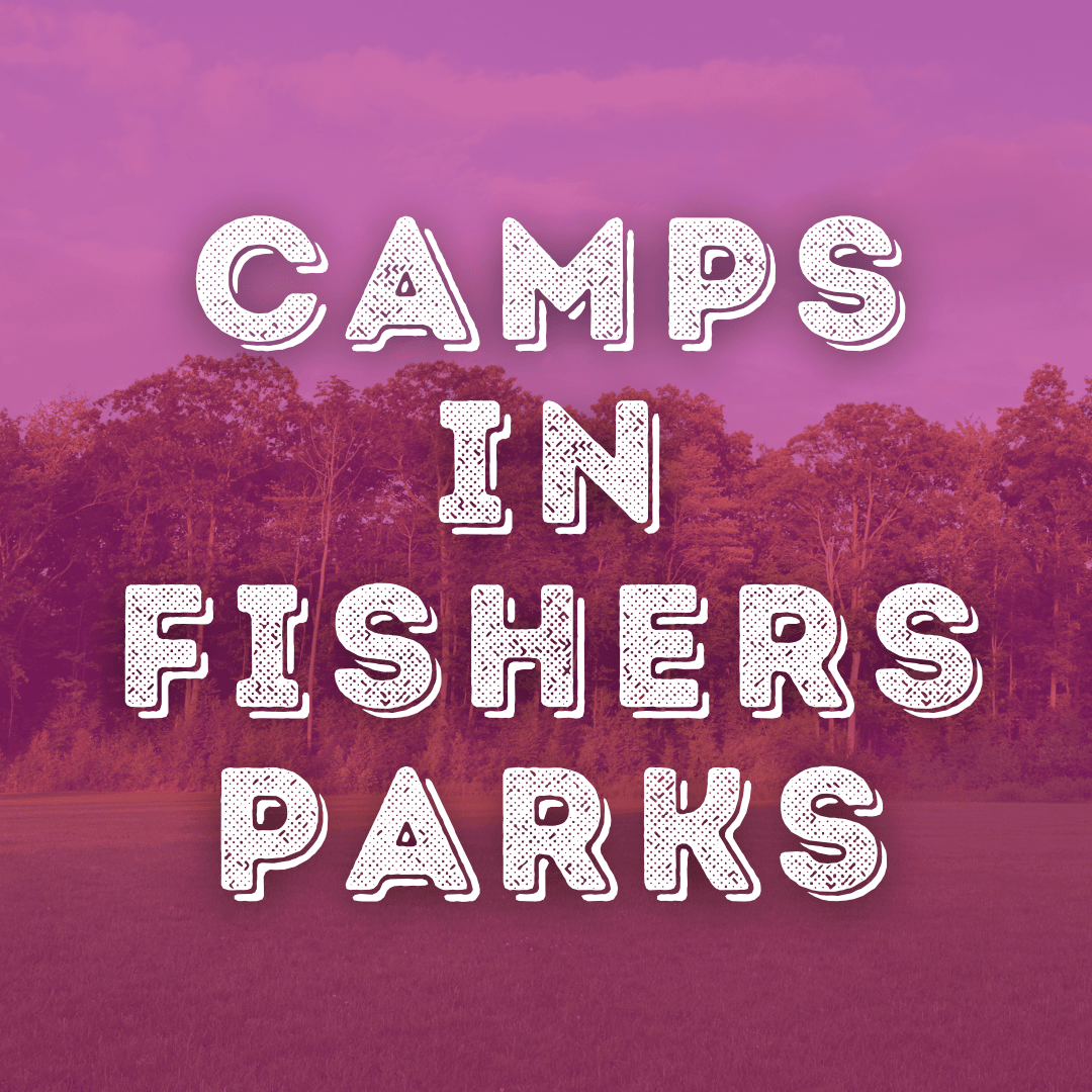 camps in fishers parks