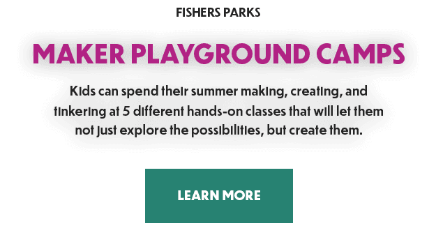 Kids can spend their summer making, creating, and  tinkering at 5 different hands-on classes that wi