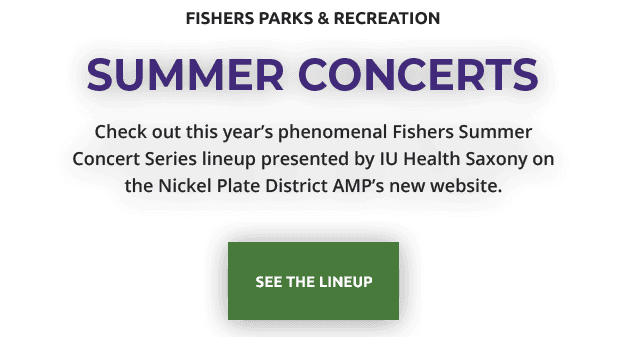 check out this year's phenomenal Fishers Summer Concert Series lineup presented by IU Health Saxo